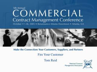 Fire Your Customer Tom Reid