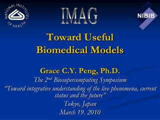Grace C.Y. Peng, Ph.D. The 2nd Biosupercomputing Symposium  Toward integrative understanding of the live phenomena, curr