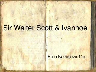 Sir Walter Scott  Ivanhoe