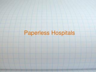 Paperless Hospitals