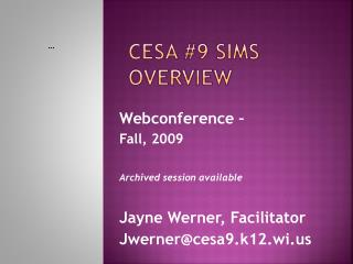 CESA 9 SIMS Overview