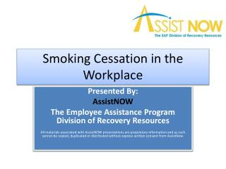 Smoking Cessation in the Workplace