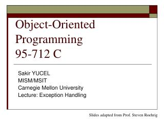 Object-Oriented Programming 95-712 C