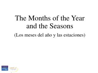 The Months of the Year and the Seasons