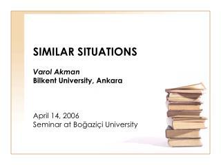 SIMILAR SITUATIONS