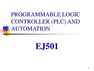 PROGRAMMABLE LOGIC CONTROLLER PLC AND AUTOMATION