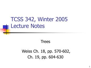 TCSS 342, Winter 2005 Lecture Notes