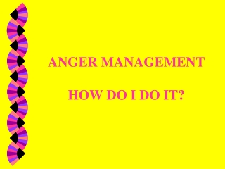 Understanding Anger And Anger Treatment Programs