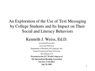 An Exploration of the Use of Text Messaging by College Students and Its Impact on Their Social and Literacy Behaviors