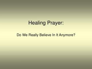 Healing Prayer: