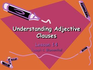 Understanding Adjective Clauses