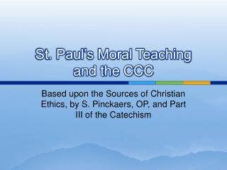 St. Paul s Moral Teaching  and the CCC