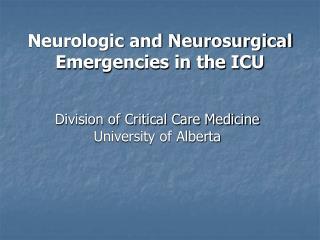 Neurologic and Neurosurgical Emergencies in the ICU