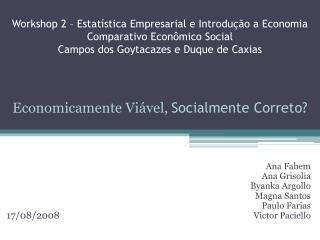 Workshop 2   Estat stica Empresarial e Introdu  o a Economia Comparativo Econ mico Social Campos dos Goytacazes e Duque