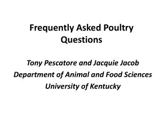 Frequently Asked Poultry Questions