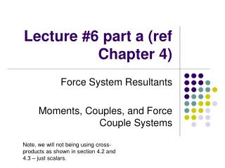 Lecture 6 part a ref Chapter 4