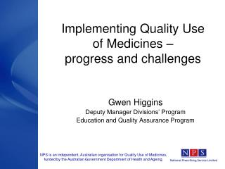 Implementing Quality Use of Medicines    progress and challenges