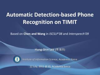 Automatic Detection-based Phone Recognition on TIMIT