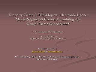 Property Crime in Hip-Hop vs. Electronic Dance Music Nightclub Events: Examining the Drugs