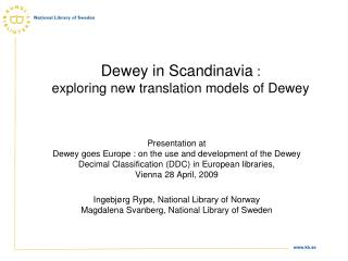 Dewey in Scandinavia :  exploring new translation models of Dewey