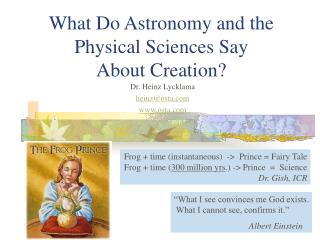 What Do Astronomy and the Physical Sciences Say About Creation