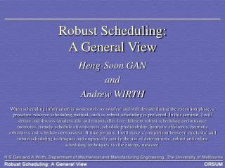 Robust Scheduling:  A General View