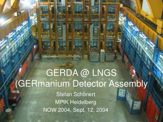 GERDA  LNGS GERmanium Detector Assembly