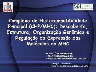 Complexo de Histocompatibilidade Principal CHP