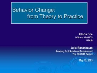 Behavior Change:           from Theory to Practice