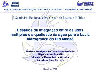 Desafios da integra  o entre os usos m ltiplos e a qualidade da  gua para a bacia hidrogr fica do Rio Maca