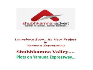 8527790926 SHUBHKAMNA PLOTS YAMUNA EXPRESSWAY PLOTS GREATER