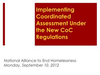 Implementing Coordinated Assessment Under the New CoC Regulations