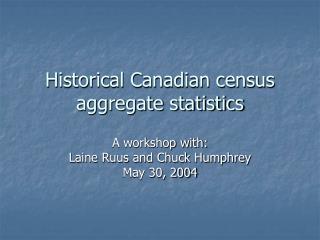 Historical Canadian census aggregate statistics