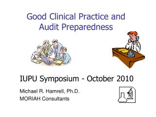 Good Clinical Practice and Audit Preparedness