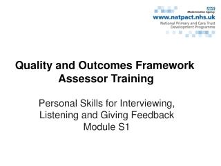 Personal Skills for Interviewing, Listening and Giving Feedback Module S1