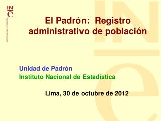 El Padr n:  Registro administrativo de poblaci n
