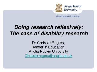 Doing research reflexively:  The case of disability research