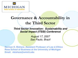 Norman D. Bishara, Assistant Professor of Law  Ethics Ross School of Business at the University of Michigan Email:  nbis