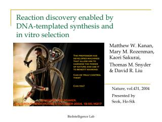 Reaction discovery enabled by  DNA-templated synthesis and in vitro selection