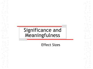 Significance and Meaningfulness