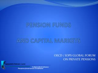 PENSION FUNDS   AND CAPITAL MARKETS