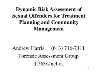 Dynamic Risk Assessment of Sexual Offenders for Treatment Planning and Community Management