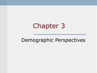 Demographic Perspectives