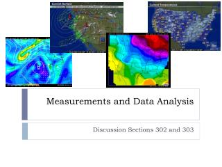 Measurements and Data Analysis