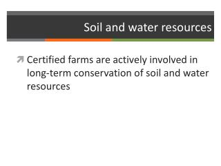 Soil and water resources