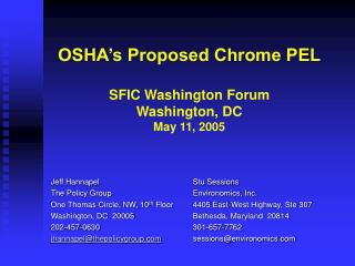OSHA s Proposed Chrome PEL  SFIC Washington Forum Washington, DC May 11, 2005