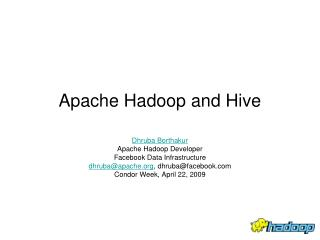 Apache Hadoop and Hive