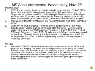 MS Announcements:  Wednesday, Nov. 7th