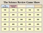 The Science Review Game Show