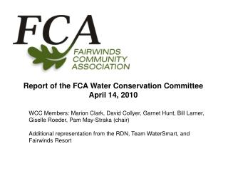Report of the FCA Water Conservation Committee April 14, 2010